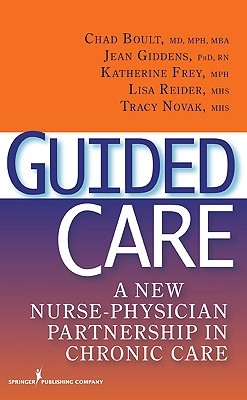 Guided Care By Boult, Chad (EDT)/ Giddens, Jean/ Frey, Katherine/ Reider, Lisa/ Novak, Tracy