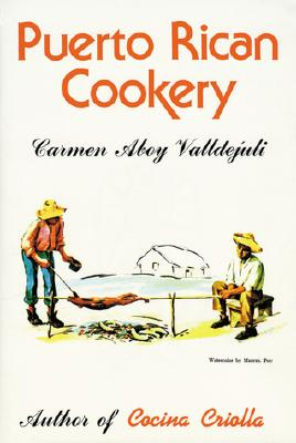 Puerto Rican Cookery By Valldejuli, Carmen Aboy